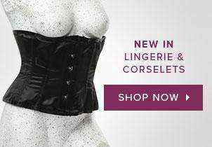 New In Lingerie and Corselets