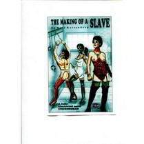 The Making of Sexual Slaves