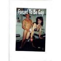 Forced to be Gay