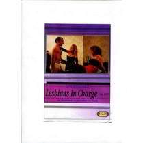 Lesbians in Charge