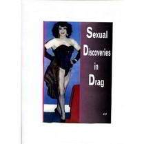 Sexual Discoveries in Drag