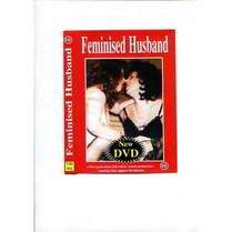 Feminised Husband Full Length DVD